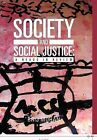 Society and Social Justice: A Nexus in Review by Brij Mohan (Hardback, 2012)