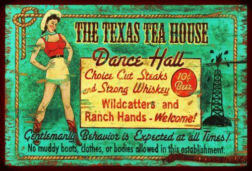 *TEXAS TEA HOUSE DANCE HALL* METAL SIGN 8X12 RUSTIC LODGE WESTERN RANCH DECOR