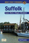 Best Foot Forward: Suffolk by Cyril Francis (Paperback, 2011)