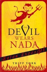 Devil-Wears-Nada-Satan-Exposed-Paperback-by-York-Tripp-Brand-New-Free-s