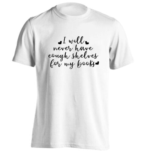 t-shirt geek nerd books bookish fantasy 5406 I will never have enough shelves