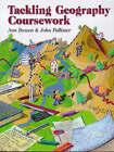 Tackling Geography Coursework by Ann Bowen, John Pallister (Paperback, 1997)