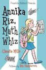 Annika Riz, Math Whiz by Claudia Mills (Hardback, 2014)