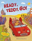 Ready, Teddy, Go! by Michael Davidson (Paperback, 2013)