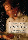 RLS in Love: The Love Poetry of Robert Louis Stevenson by Stuart Campbell (Hardback, 2009)