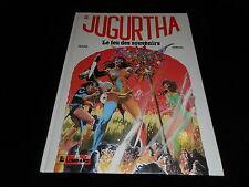Franz / Vernal : Jugurtha 11 : Le feu des souvenirs Editions Lombard DL 1983