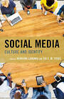 Social Media: Culture and Identity by Lexington Books (Hardback, 2016)