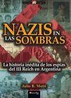 Nazis En Las Sombras by Julio Mutti (Paperback / softback, 2015)