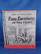 HOW TO KEEP YOUR FARM EQUIPMENT IN THE FIGHT JOHN DEERE HANDBOOK CARE OPERATION