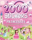 2000 Stickers Princesses: 36 Pink and Sparkly Activities! by Parragon Books Ltd (Paperback, 2016)