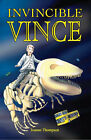 Invincible Vince by Joanne Thompson (Paperback, 2005)