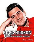 Rock Hudson Movie Poster Book by Greg Lenburg (Paperback / softback, 2015)