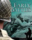 Early Battles by John Hamilton (Hardback, 2011)