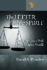 The Letter And the Spirit: Discerning God's Will in a Complex World (Lutheran