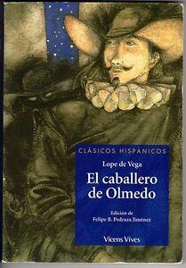 El-caballero-de-Olmedo-Lope-de-Vega-Edicion-de-Felipe-B-Pedraza-Jimenez