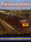 Dawn of the Diesels: v. 2: Further Selection of First-generation Diesel Locomotives and Units Captured by the Camera of.. by John Spencer Gilks (Hardback, 1998)