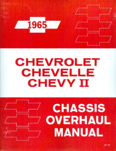 1965 CHEVY CHEVELLE/CHEVY II CHASSIS OVERHAUL MANUAL