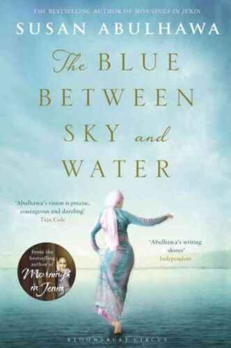 1 of 1 - The Blue Between Sky and Water, Abulhawa, Susan, Used; Very Good Book