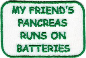Green Type 1 Diabetes My Friend's Pancreas Runs on Batteries Fundraising Patch