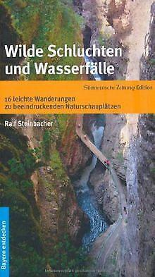 Wilde Schluchten und Wasserfälle - 16 leichte Wande...   Buch   Zustand sehr gut