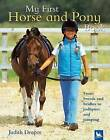 My First Horse and Pony Book by Judith Draper (Hardback)