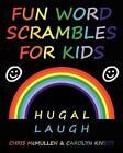Fun Word Scrambles for Kids by Chris McMullen, Carolyn Kivett (Paperback / softback, 2011)