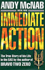 Immediate Action by Andy McNab (Hardback, 1995)