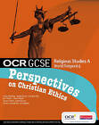 OCR GCSE RS A: Perspectives on Christian Ethics by Cavan Wood, Victoria Bunting, Gordon Kay, Ina Taylor (Paperback, 2009)