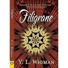 Filigrane by Y L Wigman (Paperback / softback, 2014)