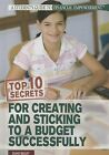 Top 10 Secrets for Creating and Sticking to a Budget Successfully by Diane Bailey (Hardback, 2013)
