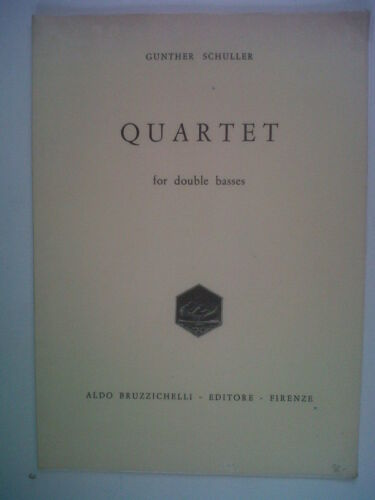 GUNTER SCHULLER Quartet for Double basses