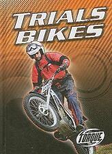 Trials Bikes (Torque Books: Motorcycles) (Torque: Motorcycles)