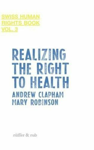 1 of 1 - Realizing the Right to Health (Swiss Human Rights Book), , Used; Good Book