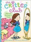Critter Club #8: Marion Strikes a Pose by Callie Barkley (Hardback, 2014)