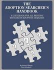 The Adoption Searcher's Handbook by Norma Mott Tillman (Paperback / softback, 2010)