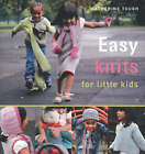 Easy Knits for Little Kids by Catherine Tough (Paperback, 2007)