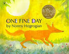 One Fine Day by Nonny Hogrogian (Paperback, 1974)