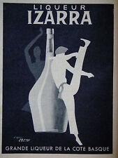 PUBLICITÉ 1952 IZARRA GRANDE LIQUEUR DE LA COTE BASQUE D'APRÈS PAUL COLIN