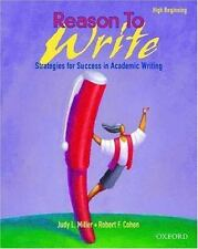 Reason to Write, High Beginning: Strategies for Success in Academic Wr-ExLibrary
