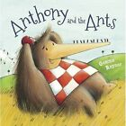 Anthony and the Ants by Parragon (Paperback, 2014)