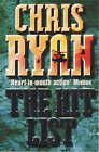 The Hit List by Chris Ryan (Paperback, 2001)
