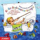 Bi-Ba-Badewannenboogie. CD von Bettina Göschl (2006)
