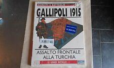 OSPREY/DEL PRADO-GALLIPOLI 1915-ESERCITI E BATTAGLIE #13-LE GRANDI BATTAGLIE 7