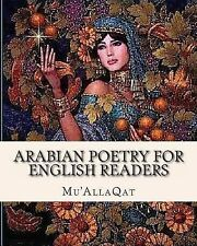 Arabian Poetry for English Readers by W. Clouston and Mu'AllaQat (2011,...