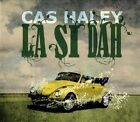 La Si Dah [Digipak] by Cas Haley (CD, May-2013, Easy Star Records)