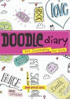 Doodle Diary: Art Journaling For Girls By Dawn Devries Sokol, (paperback), Gibbs on sale