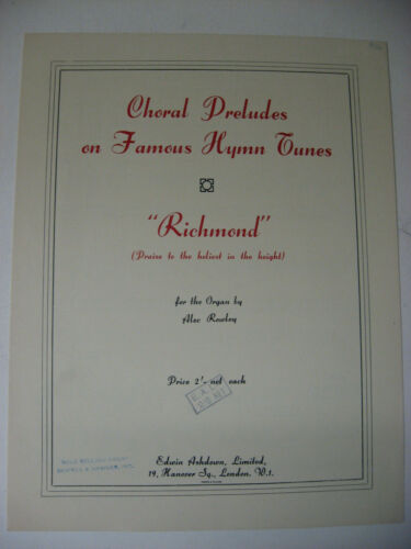 Alec Rowley Richmond Organ Sheet Music Choral Preludes on Famous Hymn Tunes