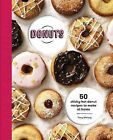 Donuts: 50 Sticky-Hot Donut Recipes to Make at Home by Tracey Meharg (Hardback, 2014)