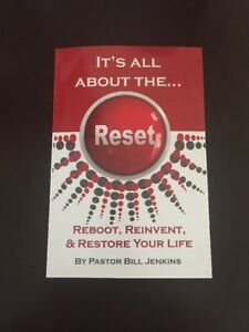 ALL-NEW-034-It-039-s-All-About-The-RESET-034-BOOK-by-Bill-Jenkins-REBOOTING-YOUR-LIFE