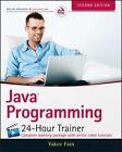Java Programming 24-Hour Trainer by Yakov Fain (Paperback, 2015)